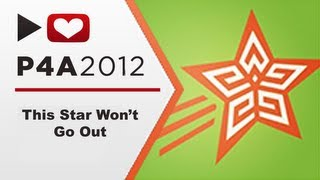 Project for Awesome 2012 - This Star Won't Go Out