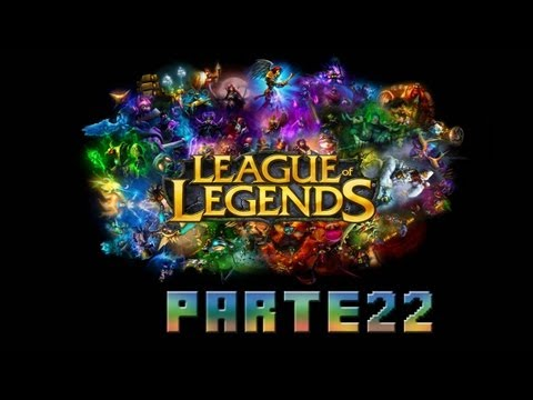 League of Legends - EZREAL LEGENDARIO BOT - Parte 22