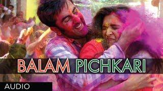 Balam Pichkari Full Song (Audio) Yeh Jawaani Hai Deewani