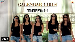 Calendar Girls - Dialogue Promo 1