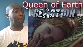 Queen of Earth Trailer - REACTION!