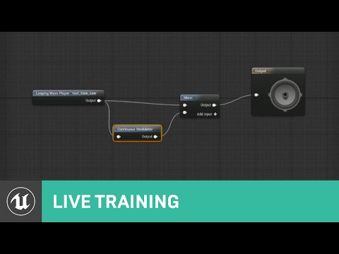 Unreal Engine Support Stream – Audio and Blueprints– Live from Epic HQ