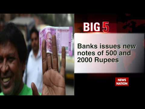 Big 5: Banks issue notes of 500 and 2000