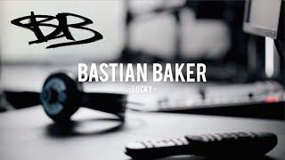 Bastian Baker – Lucky
