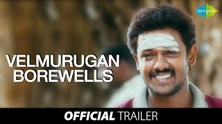 Velmurugan Borewells Official Trailer