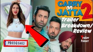 Carry On Jatta 2 Trailer Breakdown - Review - Comparison| Things You Missed| Gippy Grewal, Binnu,