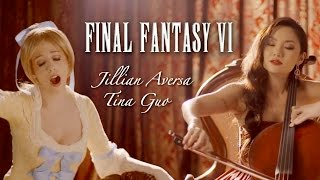 "Final Fantasy VI Opera - ""Aria di Mezzo Carattere"" - Jillian Aversa feat. Tina Guo"