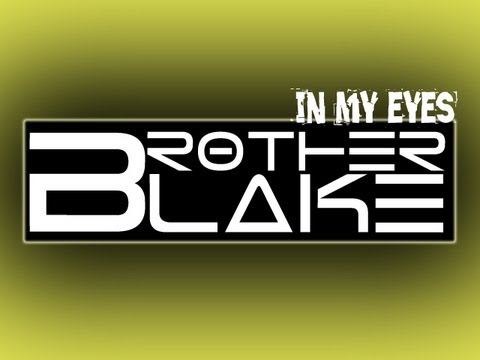 Brother Blake - In My Eyes