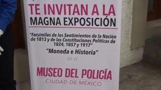 Magna Exposición: Facsímiles de Sentimientos de la Nación, Cartas Magnas y Moneda.