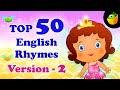 Top 50 Hit Songs Version 2 - English Nursery Rhymes - Collection Of Animated Rhymes For Kids