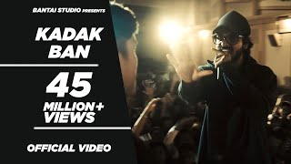 EMIWAY-KADAK BAN (OFFICIAL MUSIC VIDEO)