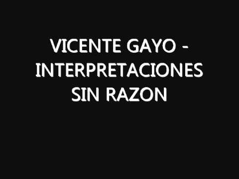 VICENTE GAYO - INTERPRETACIONES SIN RAZON
