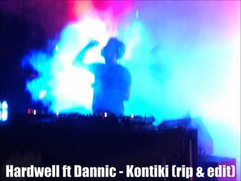 Hardwell ft Dannic - Kontiki