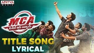 MCA Title Song Lyrical