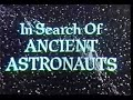 In Search Of Ancient Astronauts (1973) (Part 1 of 6)