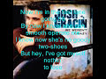 Josh Gracin, Nothin' to lose lyrics