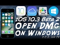 iOS 10.3 B2 - How to Open DMG on Windows (Fix No MAC HFS Volume)