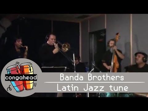 Banda Brothers-Latin Jazz tune