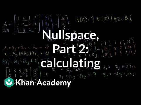 Null Space 2: Calculating the null space of a matrix