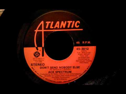 Ace Spectrum - Don't Send Nobody Else - Great Modern Soul Dancer