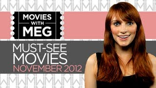 Movies With Meg - Must See Movies for November 2012 - Movie Review HD