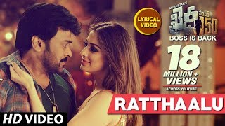 Ratthaalu Full Song With Lyrics : Khaidi No 150
