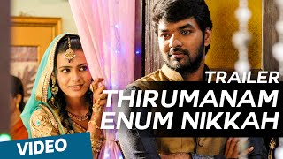 Thirumanam Enum Nikkah Official Theatrical Trailer