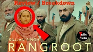 SAJJAN SINGH RANGROOT Trailer Review - Breakdown| True Story| Things You Missed DILJIT DOSANJH