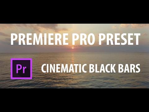 Premiere Pro Preset: Cinematic Black Bars