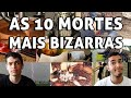 AS 10 MORTES MAIS BIZARRAS