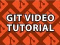 Git Video Tutorial