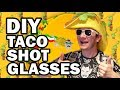 DIY Taco Shot Glasses - Man Vs Corinne Vs Pin