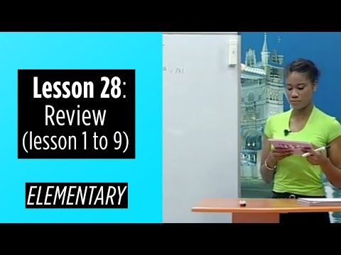 Elementary Levels - Lesson 28: Review (Lesson 1 to 9)