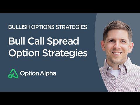 Bull Call Spread Option Strategies