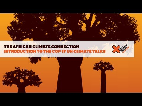 The African Climate Connection: Introducing the COP17 UN Climate Talks in Durban