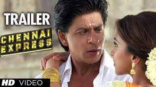 Chennai Express Trailer (Official)