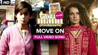 Move On Full Song - Tanu Weds Manu Returns