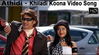 Khiladi Koona Video Song - Athidi