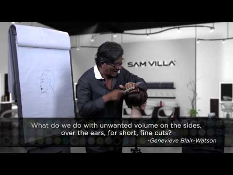 Q&A with Sam Villa: Removing unwanted volume over the ears