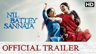 Nil Battey Sannata Official Trailer with Subtitle | Swara Bhaskar, Ratna Pathak