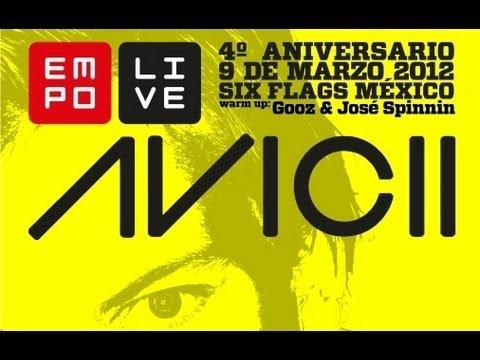 EMPO Live 4to Aniversario presenta Avicii - 9 de marzo 2012