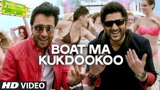 'Boat Ma Kukdookoo' Video Song : Welcome To Karachi