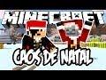CAOS DE NATAL! - Minecraft (NOVO)