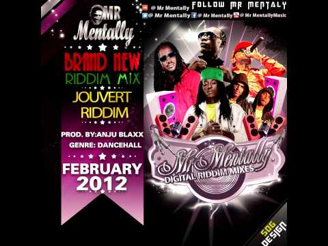 JOUVERT RIDDIM MIX BY MR MENTALLY ( FEB 2012)