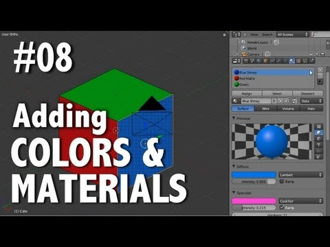 Blender 2.6 Tutorial 08 - Adding Color & Material(s)