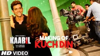 Making of Kuch Din Video Song - Kaabil