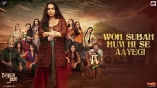 Begum Jaan | Woh Subah