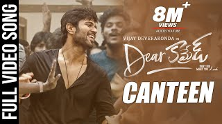 Canteen Video Song - Dear Comrade