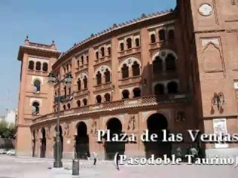 Plaza de las Ventas - Pasodoble taurino