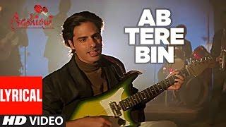 Ab Tere Bin Jee Lenge Hum Lyrical Video  Aashiqui  Kumar Sanu  Anu Agarwal, Rahul Roy